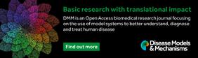 Disease Models & Mechanisms